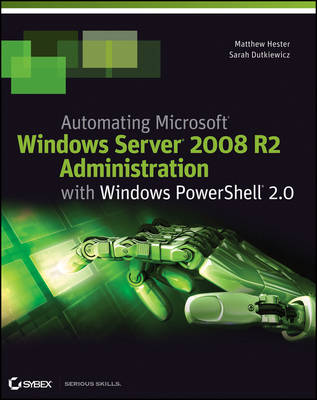 Automating Microsoft Windows Server 2008 R2 with Windows PowerShell 2.0 (Paperback)