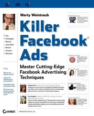 Killer Facebook Ads: Master Cutting-Edge Facebook Advertising Techniques (Paperback)