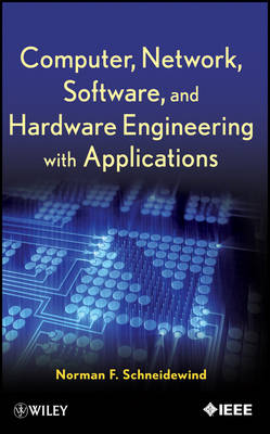 Computer, Network, Software, and Hardware Engineering with Applications (Hardback)