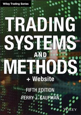 Trading Systems and Methods: + Website - Wiley Trading (Hardback)
