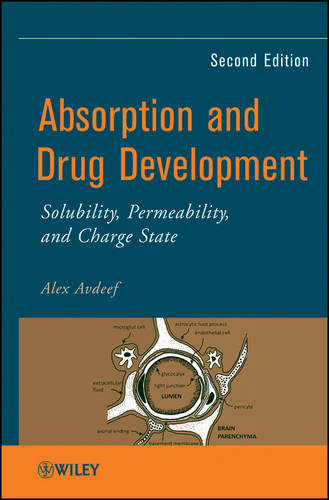Absorption and Drug Development: Solubility, Permeability, and Charge State (Hardback)