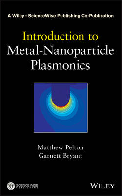 Introduction to Metal-Nanoparticle Plasmonics - A Wiley-Science Wise Co-Publication (Hardback)