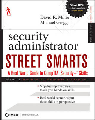 Security Administrator Street Smarts: A Real World Guide to CompTIA Security+ Skills (Paperback)