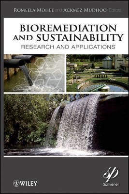 Bioremediation and Sustainability: Research and Applications (Hardback)