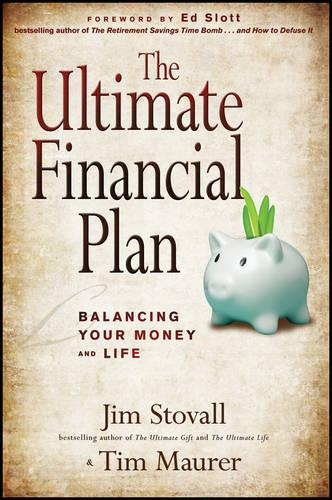 The Ultimate Financial Plan: Balancing Your Money and Life (Hardback)