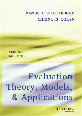 Evaluation Theory, Models, and Applications - Research Methods for the Social Sciences (Hardback)