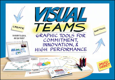 Visual Teams: Graphic Tools for Commitment, Innovation, and High Performance (Paperback)