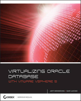 Virtualizing Oracle Database with VMware VSphere 5 (Paperback)
