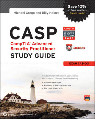 CASP CompTIA Advanced Security Practitioner Study Guide: (Exam CAS-001) (Paperback)