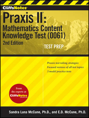 CliffsNotes Praxis II: Mathematics Content Knowledge Test (0061) (Paperback)