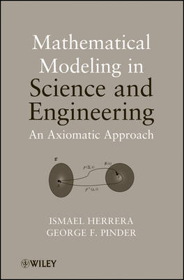 Mathematical Modeling in Science and Engineering (Hardback)