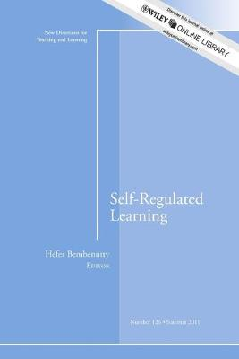 Self-Regulated Learning: New Directions for Teaching and Learning, Number 126 - J-B TL Single Issue Teaching and Learning (Paperback)