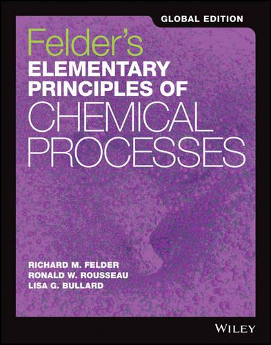 Felder's Elementary Principles of Chemical Processes (Paperback)
