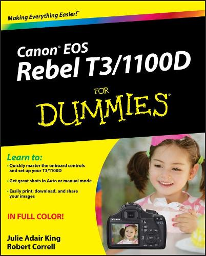 Canon EOS Rebel T3/1100D For Dummies (Paperback)
