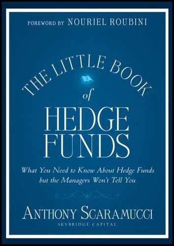 The Little Book of Hedge Funds - Little Books. Big Profits (Hardback)