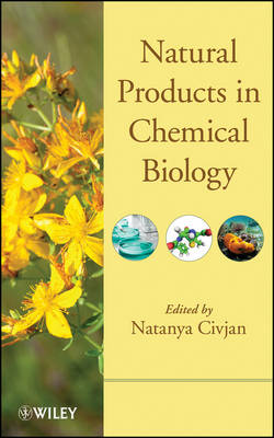 Natural Products in Chemical Biology (Hardback)