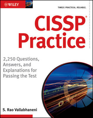 CISSP Practice: 2,250 Questions, Answers, and Explanations for Passing the Test (Paperback)