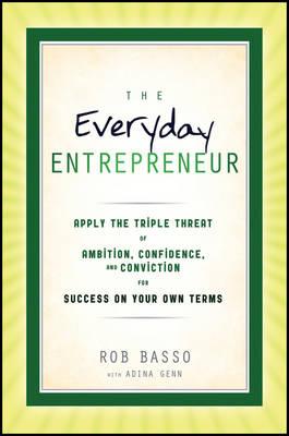 The Everyday Entrepreneur (Hardback)