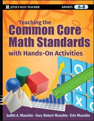 Teaching the Common Core Math Standards with Hands-On Activities, Grades 6-8 (Paperback)