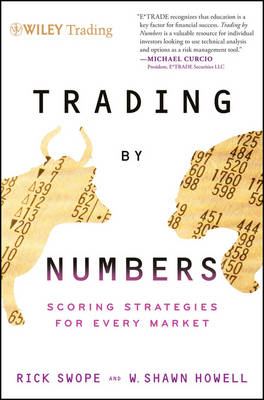 Trading by Numbers: Scoring Strategies for Every Market - Wiley Trading (Hardback)