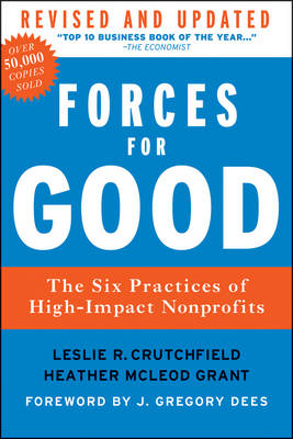 Forces for Good: The Six Practices of High-Impact Nonprofits (Hardback)
