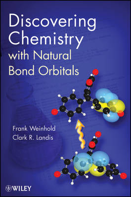 Discovering Chemistry With Natural Bond Orbitals (Paperback)