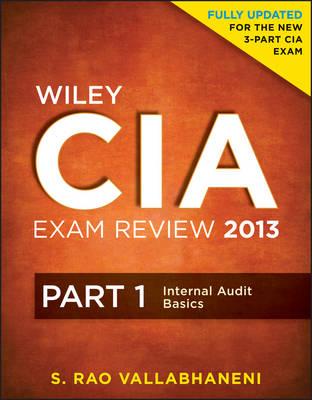 Wiley CIA Exam Review: Internal Audit Basics Pt. 1 - Wiley CIA Exam Review Series (Paperback)