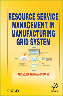 Resource Service Management in Manufacturing Grid System (Hardback)