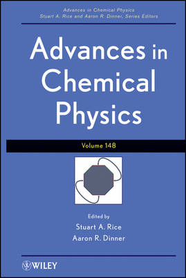 Advances in Chemical Physics - Advances in Chemical Physics (Hardback)