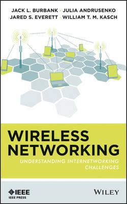 Wireless Networking: Understanding Internetworking Challenges (Hardback)
