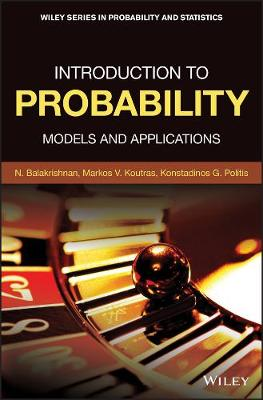 Introduction to Probability: Models and Applications - Wiley Series in Probability and Statistics (Hardback)