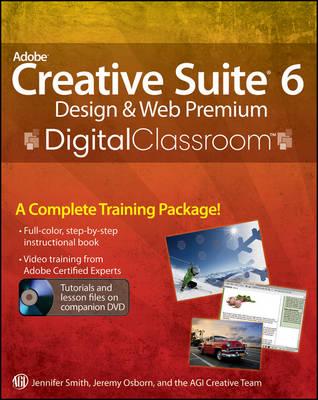 Adobe Creative Suite 6 Design & Web Premium Digital Classroom - Digital Classroom (Paperback)