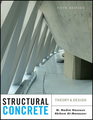 Structural Concrete: Theory and Design (Hardback)