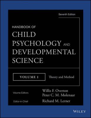 Handbook of Child Psychology and Developmental Science: Theory and Method (Hardback)