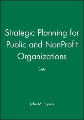 Strategic Planning for Public and NonProfit Organizations Sets (Paperback)