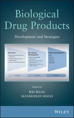 Biological Drug Products: Development and Strategies (Hardback)
