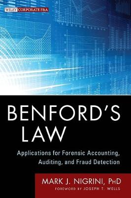 Benford's Law: Applications for Forensic Accounting, Auditing, and Fraud Detection - Wiley Corporate F&A (Hardback)