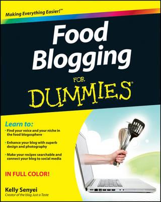 Food Blogging For Dummies (Paperback)