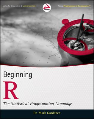 Beginning R: The Statistical Programming Language (Paperback)