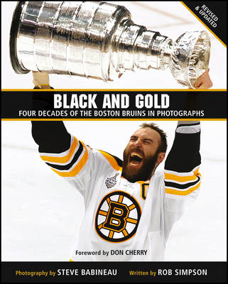 Black and Gold: Four Decades of the Boston Bruins in Photographs (Hardback)