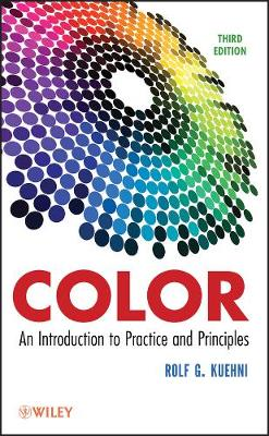 Color: An Introduction to Practice and Principles (Hardback)
