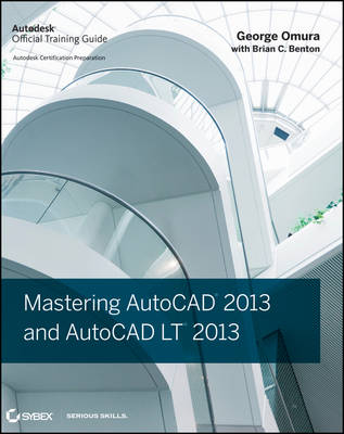 Mastering AutoCAD 2013 and AutoCAD LT 2013 (Paperback)