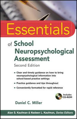 Essentials of School Neuropsychological Assessment - Essentials of Psychological Assessment (Paperback)