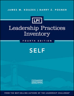 Leadership Practices Inventory 4th Edition: Self - J-B Leadership Challenge: Kouzes/Posner (Paperback)