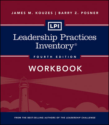 LPI: Leadership Practices Inventory Workbook - J-B Leadership Challenge: Kouzes/Posner (Paperback)
