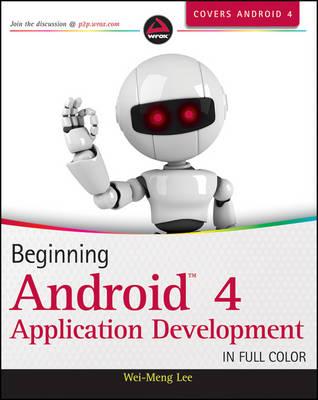 Beginning Android 4 Application Development (Paperback)