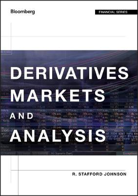 Derivatives Markets and Analysis - Bloomberg Financial (Hardback)