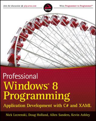 Professional Windows 8 Programming: Application Development with C# and XAML (Paperback)