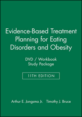 Evidence-Based Treatment Planning for Eating Disorders and Obesity DVD / Workbook Study Package - Evidence-Based Psychotherapy Treatment Planning Video Series (Paperback)