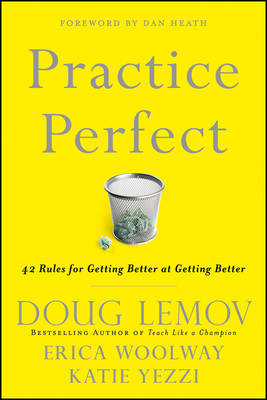Practice Perfect: 42 Rules for Getting Better at Getting Better (Hardback)